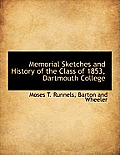 Memorial Sketches and History of the Class of 1853, Dartmouth College