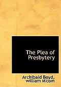 The Plea of Presbytery