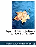 Reports of Cases in the County Counrts of the Fifty Circuit