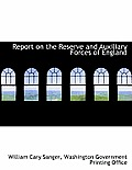 Report on the Reserve and Auxiliary Forces of England