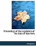 Proceedings of the Legislature of the State of New York