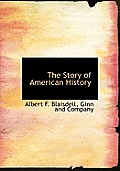 The Story of American History