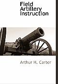 Field Artillery Instruction