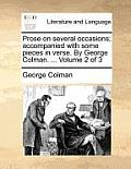 Prose on Several Occasions; Accompanied with Some Pieces in Verse. by George Colman. ... Volume 2 of 3