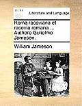 Roma Racoviana Et Racovia Romana ... Authore Gulielmo Jameson.
