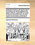 A Caveat to Britons: Being the History of Fieschi's Conspiracy Against the State of Genoa. Translated from the Italian of Signor Mascardi.