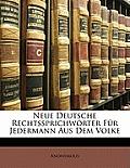 Neue Deutsche Rechtssprichworter Fur Jedermann Aus Dem Volke
