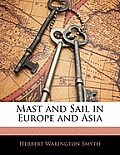 Mast and Sail in Europe and Asia