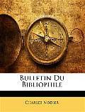 Bulletin Du Bibliophile