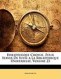 Bibliotheque Choisie, Pour Servir de Suite a la Bibliotheque Universelle, Volume 23