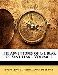 The Adventures of Gil Blas, of Santillane, Volume 1