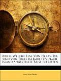 Briefe Welche Eine Von Herrn Dr. Uno Von Troil Im Jahr 1772 Nach Island Angestellte Reise Betreffen
