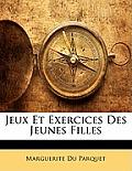 Jeux Et Exercices Des Jeunes Filles