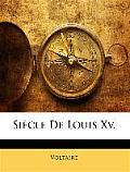 Sicle de Louis XV.