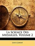 La Science Des Medailles, Volume 2