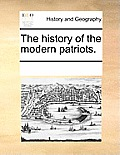 The History of the Modern Patriots.