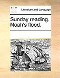 Sunday Reading. Noah's Flood.