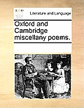 Oxford and Cambridge Miscellany Poems.