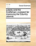 Liberty and the Craftsman: A Project for Improving the Country Journal.
