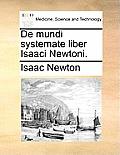de Mundi Systemate Liber Isaaci Newtoni.
