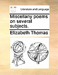 Miscellany Poems on Several Subjects.