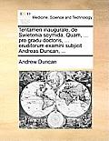 Tentamen Inaugurale, de Swietenia Soymida. Quam, ... Pro Gradu Doctoris, ... Eruditorum Examini Subjicit Andreas Duncan, ...