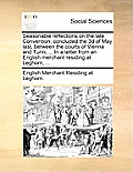 Seasonable Reflections on the Late Convention, Concluded the 3D of May Last, Between the Courts of Vienna and Turin, ... in a Letter from an English M