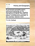 An Entire and Complete History, Political and Personal, of the Boroughs of Great Britain; Together with the Cinque Ports. the Second Edition, Correcte