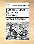 Summer. a Poem. by James Thomson.