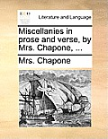 Miscellanies in Prose and Verse, by Mrs. Chapone, ...
