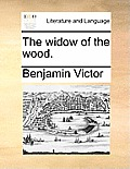 The Widow of the Wood.