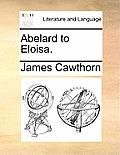 Abelard to Eloisa.