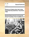 ?pitre Aux Anglois Dans Les Tristes Circonstances Presentes. Novembre 1788.