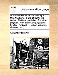 Doncaster Races; Or the History of Miss Maitland; A Tale of Truth; In a Series of Letters, Published from the Originals, with Interesting Additions, b