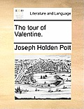 The Tour of Valentine.