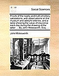 Proofs of the Reality and Truth of Lottery Calculations, with Observations on the Museum and Adelphi Lotteries, and a Table Shewing the Value of Insur