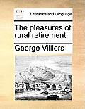 The Pleasures of Rural Retirement.
