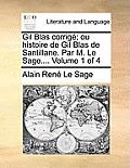Gil Blas Corrig; Ou Histoire de Gil Blas de Santillane. Par M. Le Sage.... Volume 3 of 4