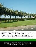 Best Places to Live in the United States: Irvine, CA