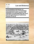 Encyclopaedia Perthensis; Or Universal Dictionary of Knowledge, Collected from Every Source; And Intended to Supersede the Use of All Other English Bo