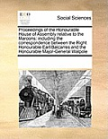 Proceedings of the Honourable House of Assembly Relative to the Maroons: Including the Correspondence Between the Right Honourable Earl Balcarres and