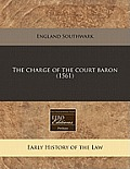 The Charge of the Court Baron (1561)