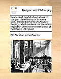 Serious and Candid Observations on That Part of the Bishop of Lincoln's Work, Entitled Elements of Christian Theology, Which Contains His Lordship's E
