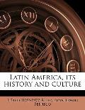 Latin America, Its History and Culture