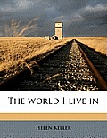 World I Live in (10 Edition)