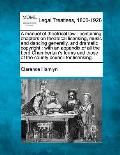 A Manual of Theatrical Law: Containing Chapters on Theatrical Licensing, Music and Dancing Generally, and Dramatic Copyright: With an Appendix of