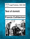Test of Domicil.