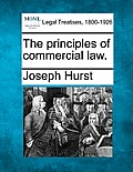 The Principles of Commercial Law.