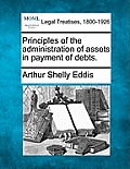 Principles of the Administration of Assets in Payment of Debts.