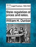 State Regulation of Prices and Rates.